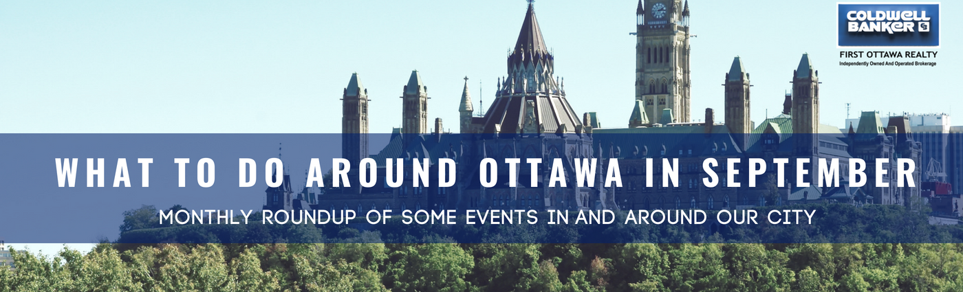 September Events in and around Ottawa - OttawaRealTalk - First Ottawa Realty